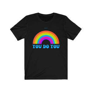 Gay Pride Rainbow, You Do You LGBTQ Gender Rallies Party T-Shirt
