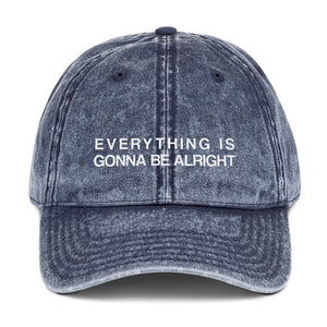 Everything is Gonna Be Alright, Inspirational Statement Hat, Embroidered Vintage Cotton Twill Cap, Baseball Dad Hat