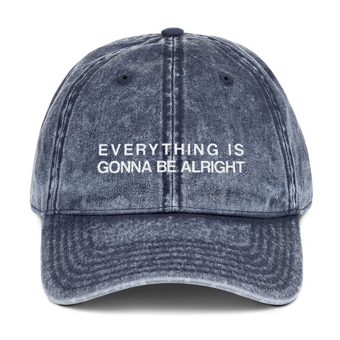 Everything is Gonna Be Alright, Inspirational Statement Hat, Embroidered Vintage Cotton Twill Cap, Baseball Dad Hat - Starcove Design