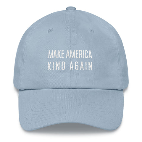 Make America Kind Again, Be Kind Baseball hat, Embroidered Dad Hat Cap - Starcove Design