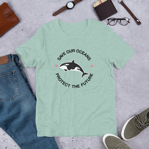 Save Our Oceans Shirt, Protect The Future, Orca Killer Whale Top, Save The Ocean Whales Slogan Tee T Shirt
