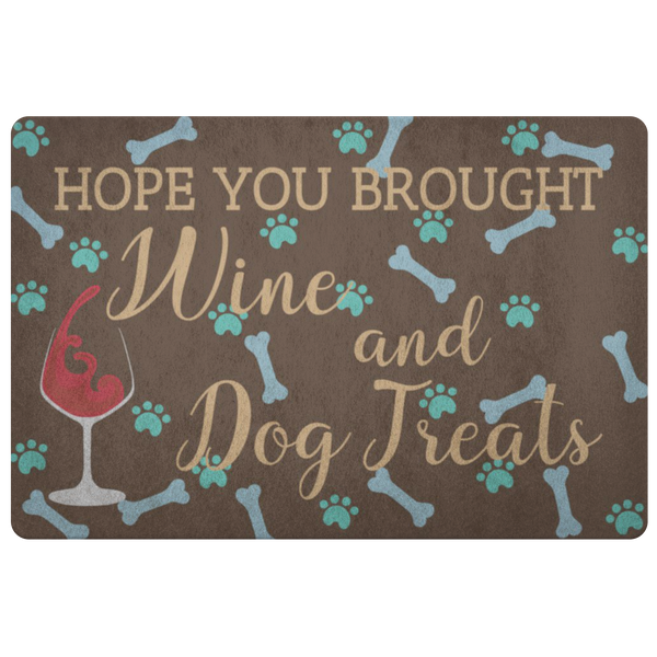 Hope You Brought Wine and Dog Treats Doormat, Funny Front Doormat, Humorous Saying Outdoor Floor, Front Door House Warming Gift Welcome Mat - Starcove Design