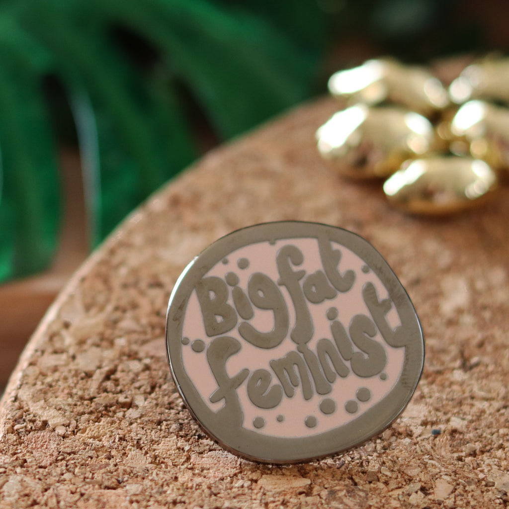 big fat feminist enamel pin by milk and moon