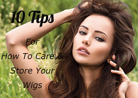 10 tips for how to care and store your wigs