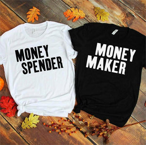 Money Maker & Spender Shirts