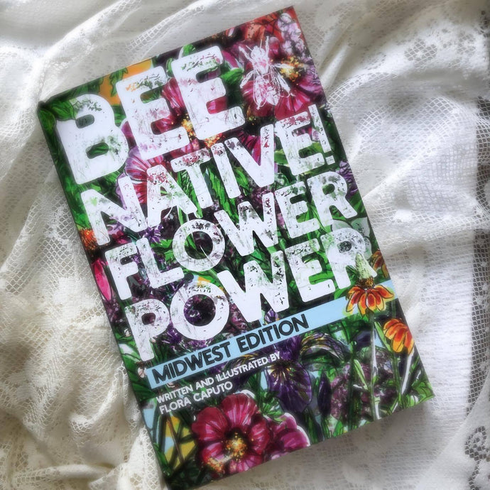 Bee Native! Flower Power