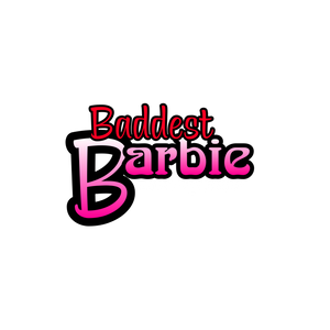 Baddest Barbie Collection
