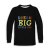 Dream Big Childrens Long Sleeve Tee | TinyHumanClothing.com