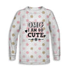 OMG I'm So Cute Childrens Sweatshirt | TinyHumanClothing.com