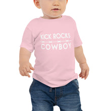 Load image into Gallery viewer, Kick Rocks Cowboy Baby Tee