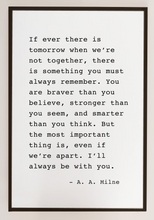 Load image into Gallery viewer, I'll Always Be With You- A.A. Milne Wood Sign