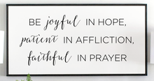 Load image into Gallery viewer, Close view of modern Be Joyful in Hope with black frame