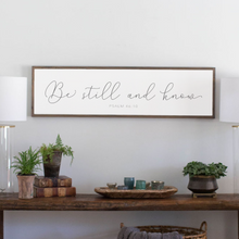 Load image into Gallery viewer, Be Still and Know high quality farmhouse sign