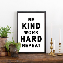 Load image into Gallery viewer, Close Up of Be Kind Work Hard wood sign