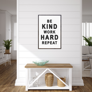 Be kind work hard repeat wood sign