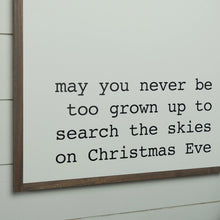 Load image into Gallery viewer, Close up view of search the skies on Christmas Eve holiday sign