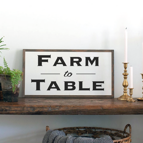 Farm to Table Kitchen Wood Farmhouse Sign