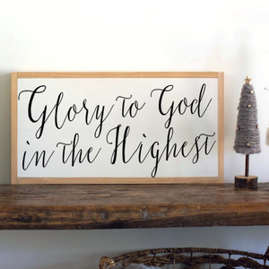 Glory to God in the highest framed wood sign