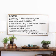 Load image into Gallery viewer, Horizontal framed wood sign with Love is Patient 1 Corinthians 13