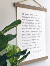 Load image into Gallery viewer, I'll Always Be With You- A.A. Milne Hanging Canvas Sign