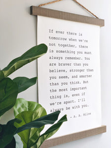 I'll Always Be With You- A.A. Milne Hanging Canvas Sign