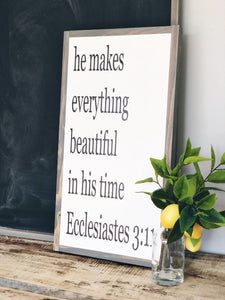 Gray framed sign with message he makes everything beautiful in his time