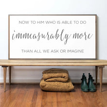 Load image into Gallery viewer, Immeasurably More Wood Sign
