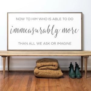 Immeasurably More Wood Sign