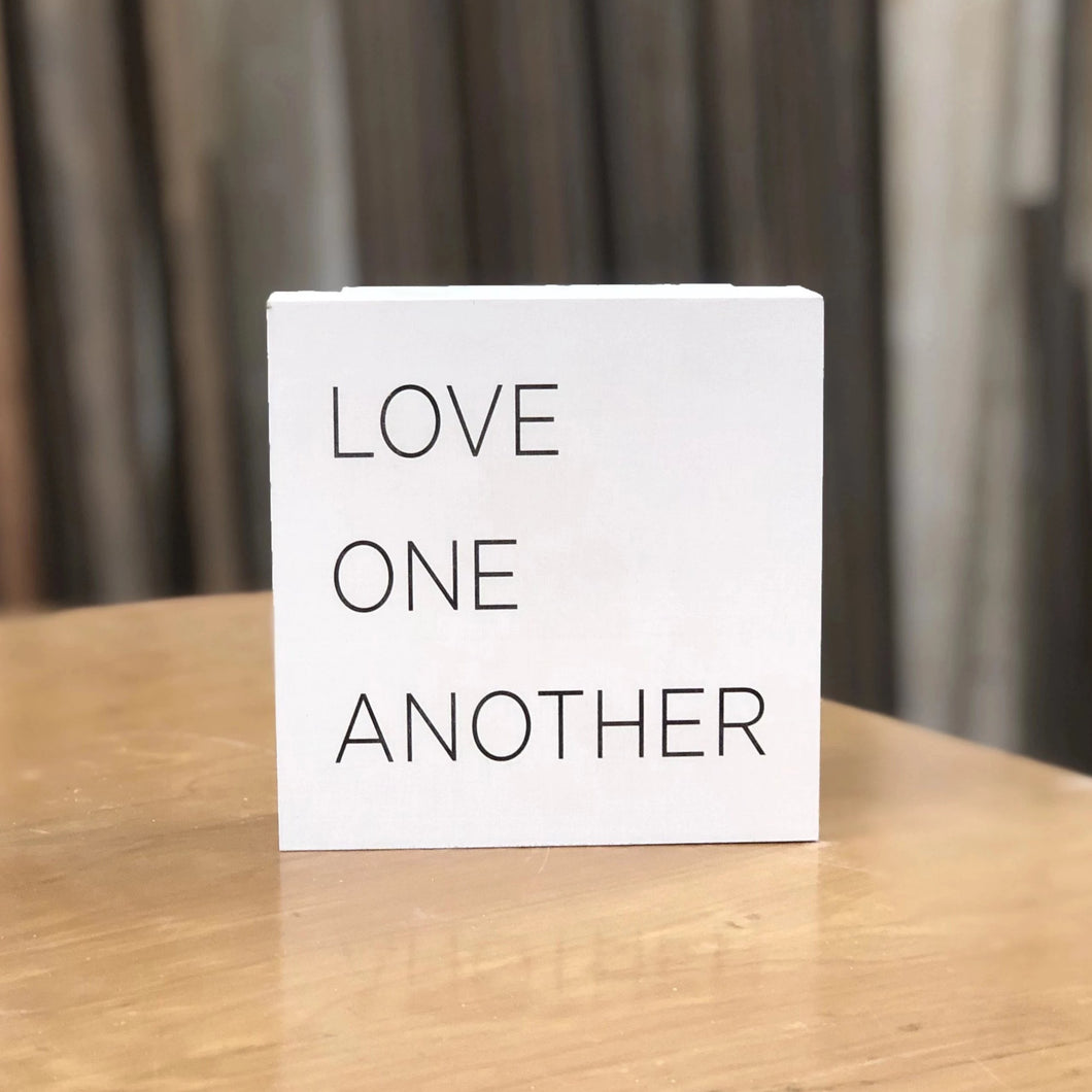 Small box sign with Love One Another