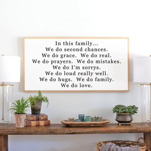 In this family framed farmhouse wood sign
