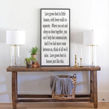 Load image into Gallery viewer, Love Grows Best (vertical) Wood Sign