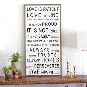 Love is Patient (vertical) Wood Sign