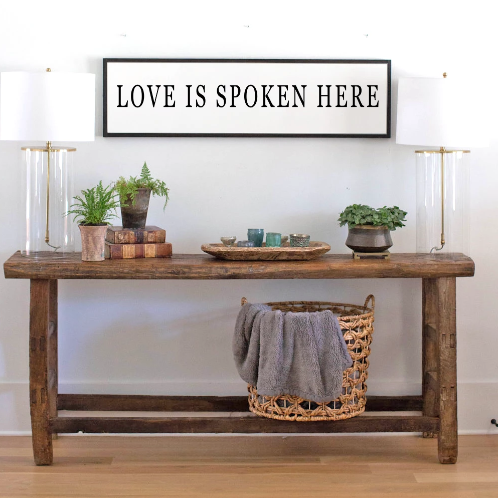 Love Is Spoken Here Wood Sign