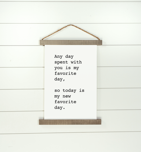 My Favorite Day Hanging Canvas Sign