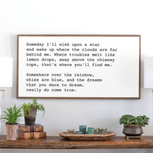 Load image into Gallery viewer, Farmhouse wood sign with lyrics for Over the Rainbow