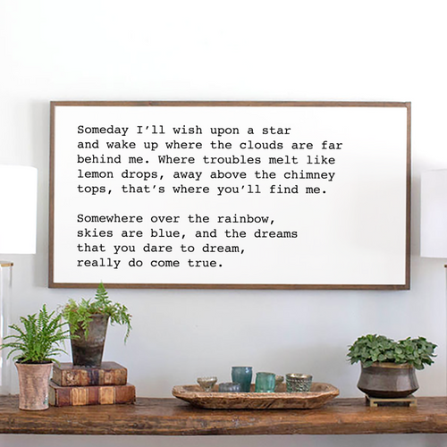 Farmhouse wood sign with lyrics for Over the Rainbow