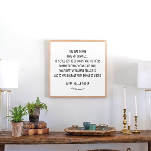 Framed wood sign with Laura Ingalls Wilder quote