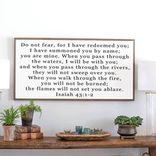 Load image into Gallery viewer, Framed wood sign with Scripture Isaiah 43