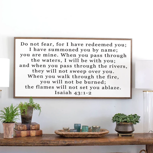 Framed wood sign with Scripture Isaiah 43
