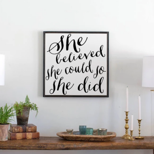 She believed she could so she did framed wood sign