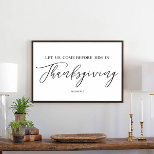 Thanksgiving modern farmhouse sign with black frame