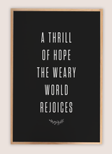 Load image into Gallery viewer, Zoomed in Thrill of Hope black background natural framed wood sign
