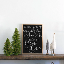 Load image into Gallery viewer, Unto You Is Born Wood Sign