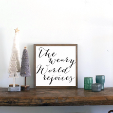 Load image into Gallery viewer, The weary world rejoices farmhouse wood sign