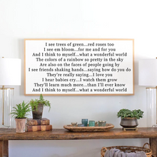 Load image into Gallery viewer, White farmhouse sign with natural frame and what a wonderful world farmhouse sign