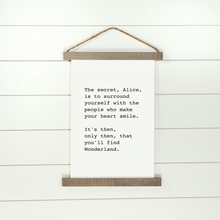 Load image into Gallery viewer, Hanging canvas sign with Alice in Wonderland quote