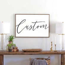 Load image into Gallery viewer, Custom Wood Sign