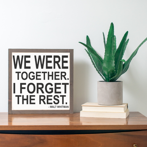 Framed wood sign with Walt Whitman quote