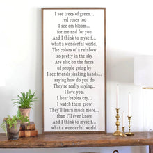 Load image into Gallery viewer, Framed farmhouse wood sign with vertical orientation of What a Wonderful World lyrics