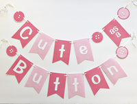"""Cute as a Button"" Baby Shower Banner"